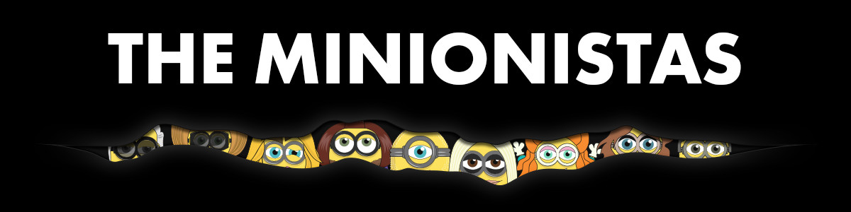 Fashion Minions: The Minionistas
